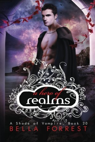 A Shade of Vampire 20: A Hero of Realms: Volume 20