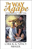 img - for The Way of Agape: Understanding God's Love book / textbook / text book