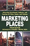 Marketing Places (0029175968) by Kotler, Philip