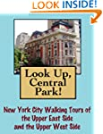 Look Up, Central Park! New York City...