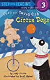 Coco and Cavendish: Circus Dogs (Step into Reading) (0375822372) by Sierra, Judy