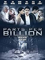 Parts Per Billion [HD]