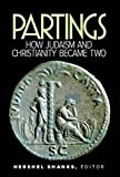 img - for Partings-How Judasim and Christianity Became Two book / textbook / text book