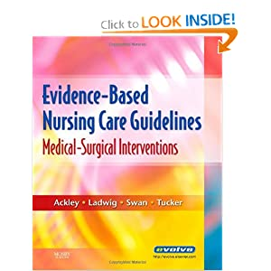 Evidence Based Nursing Care Guidelines Medical Surgical