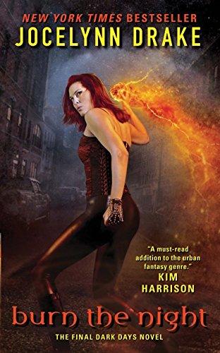 Image of Burn the Night: The Final Dark Days Novel (Dark Days Series)