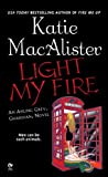 img - for Light My Fire (Aisling Grey, Guardian, Book 3) book / textbook / text book