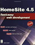 img - for HomeSite 4.5 Fast & Easy Web Development w/CD book / textbook / text book