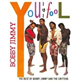 echange, troc Jimmy Bobby & Critters - Bobby Jimmy You A Fool