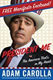 President Me Preview Edition: The America Thats in My Head