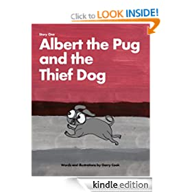 Albert the Pug and the Thief Dog: An illustrated children's story about the adventures of Albert the pug dog