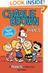 Charlie Brown and Friends: A Peanuts...