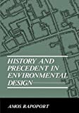 img - for History and Precedent in Environmental Design (Research and Data Analysis) book / textbook / text book
