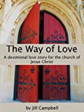 img - for The Way of Love book / textbook / text book
