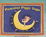 img - for Peaceful Piggy Yoga book / textbook / text book