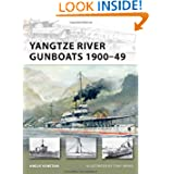 Yangtze River Gunboats 1900-49 (New Vanguard)