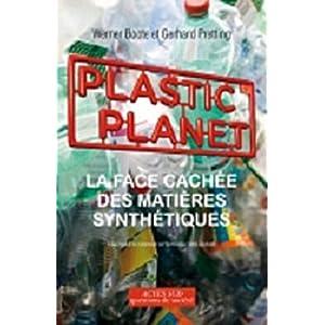 Plastic Planet : La face cachée des matières synthétiques de Werner Boote dans livre 51%2B%2Bo-SGbAL._SL500_AA300_