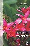 img - for Understanding Pragmatics (Understanding Language) book / textbook / text book