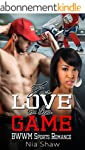BWWM Romance: For Love or the Game (M...