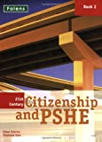 21st Century Citizenship and Pshe