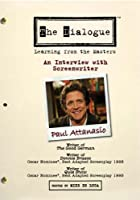 The Dialogue - An Interview with Screenwriter Paul Attanasio
