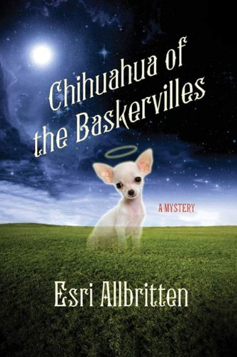 Chihuahua of the Baskervilles (A Tripping Magazine Mystery)