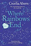 Where Rainbows End Cecelia Ahern