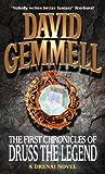 David Gemmell The First Chronicles Of Druss The Legend