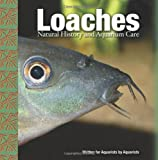 img - for Loaches: Natural History and Aquarium Care book / textbook / text book