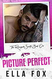Picture Perfect (The Renegade Saints Book 1)