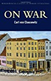 img - for On War (Wordsworth Classics of World Literature) Abridged edition by Carl Von Clausewitz (2000) Paperback book / textbook / text book
