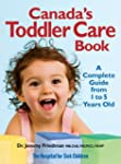 Canada's Toddler Care Book: A Complet...