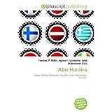 Abu Huraira: Arabe, Sahaba, Mahomet, Ahadith, Isnad, Musulmans, Sunnites