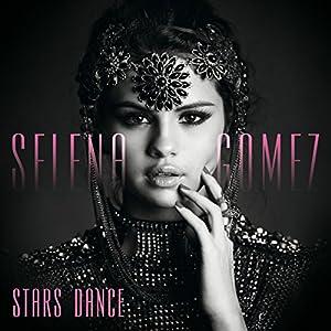 Stars Dance (Deluxe Edition inkl. 4 Bonustracks)