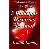 3 Inauditas Historias de Amor
