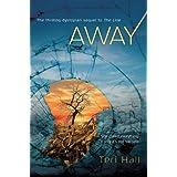 Away (The Line) ~ Teri Hall