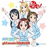 girl meets DEADLINE (DVD付)