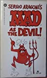 Sergio Aragones Mad As the Devil (0446304271) by Aragones, Sergio