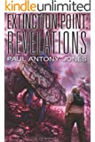 Revelations (Extinction Point Series Book 3)
