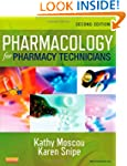 Pharmacology for Pharmacy Technicians...