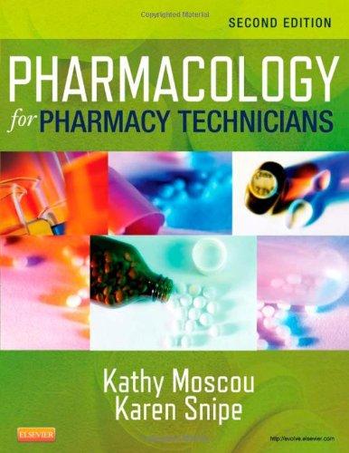 Pharmacology For Pharmacy Technicians, 2E
