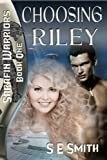 img - for Choosing Riley: Sarafin Warriors Book 1 book / textbook / text book