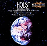 Holst: The Planets / The Perfect Fool