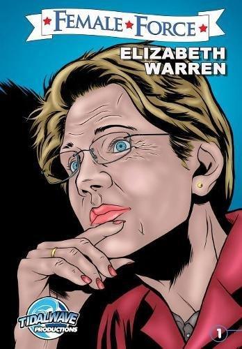 Female Force Elizabeth Warren [Frizell, Michael] (Tapa Blanda)