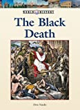 img - for Black Death, The (World History (Lucent)) book / textbook / text book