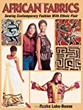 img - for African Fabrics by Luke-Boone, Ronke (2001) Paperback book / textbook / text book