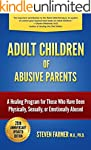 Adult Children of Abusive Parents: A...
