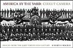 America by the Yard - Cirkut Camera,...