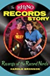 The Rhino Records Story: The Revenge...