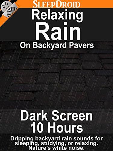 Relaxing Rain on Backyard Pavers: Dark Screen Edition