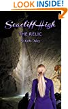 The Relic (Seacliff High Mystery Book 3)